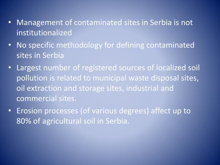 Management of contaminated sites in Serbia is not institutionalized