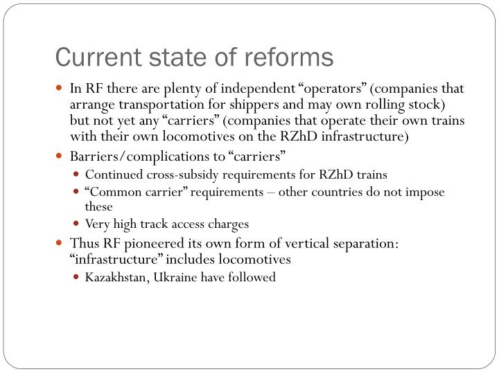Current state of reforms