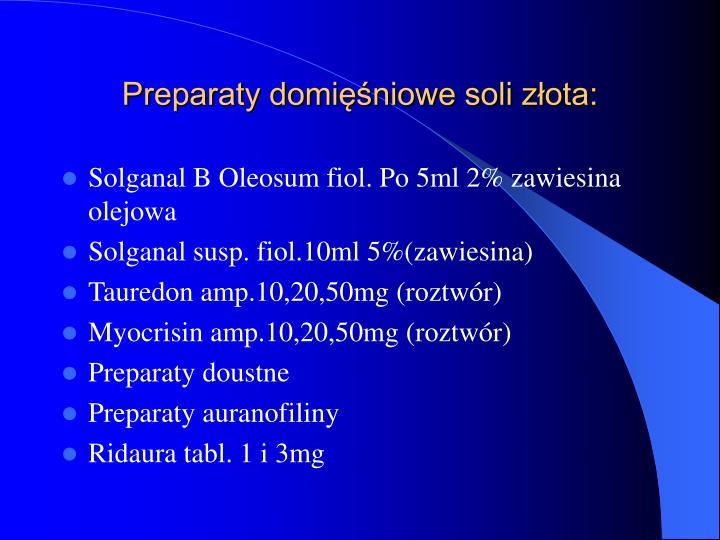 Preparaty domięśniowe soli złota: