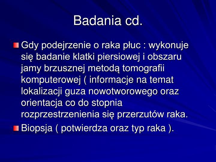 Badania cd.