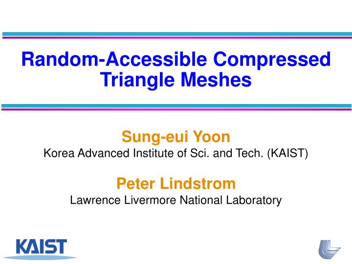 Random-Accessible Compressed Triangle Meshes