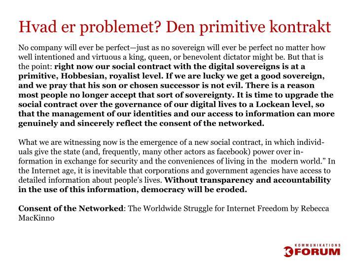 Hvad er problemet? Den primitive kontrakt