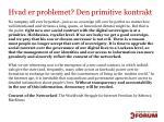 hvad er problemet den primitive kontrakt