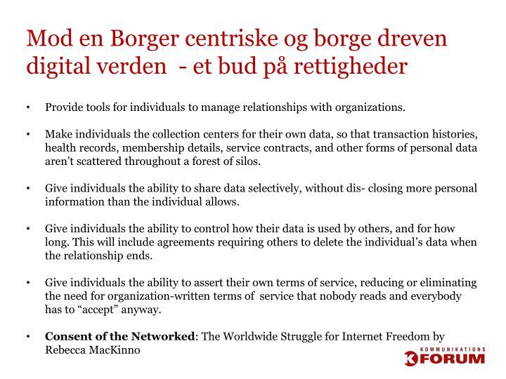 Mod en Borger centriske og borge dreven digital verden  - et bud på rettigheder