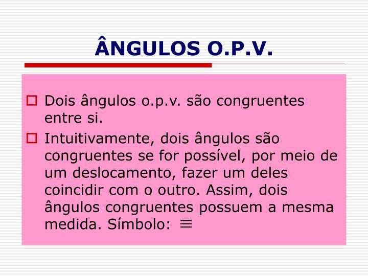 ÂNGULOS O.P.V.