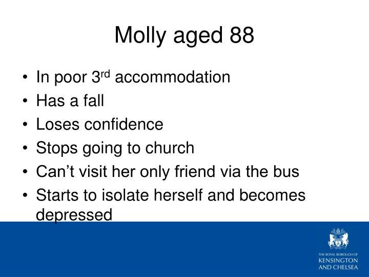 Molly aged 88
