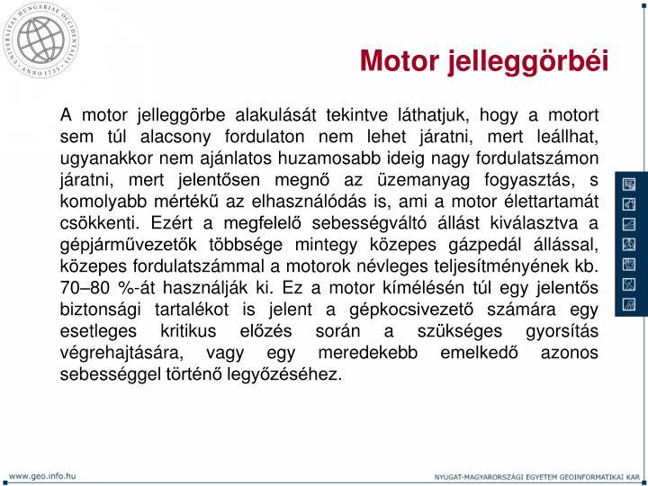 Motor jelleggörbéi