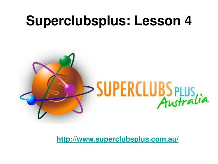 Superclubsplus lesson 4