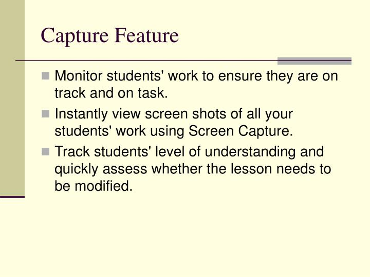 Capture Feature