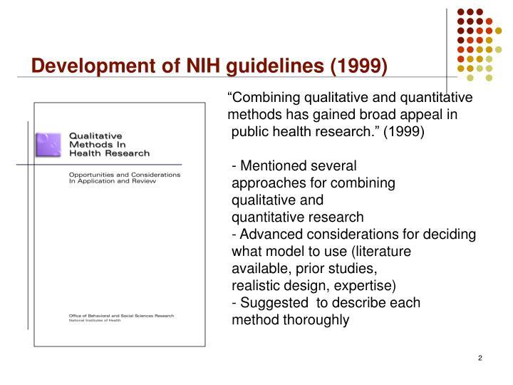 Development of NIH guidelines (1999)