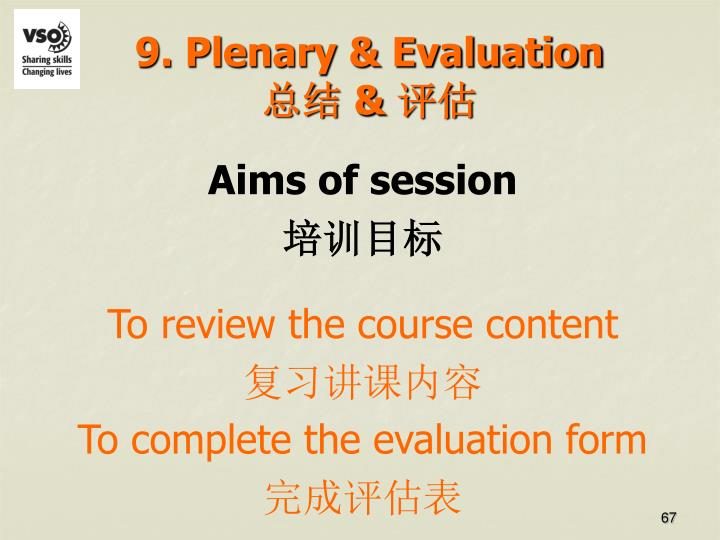 9. Plenary & Evaluation