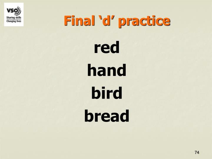 Final 'd' practice