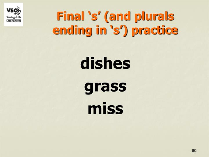 Final 's' (and plurals ending in 's') practice