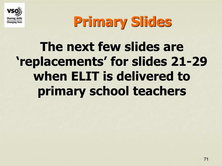 Primary Slides