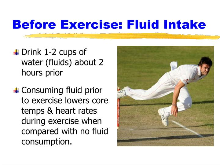 Before Exercise: Fluid Intake