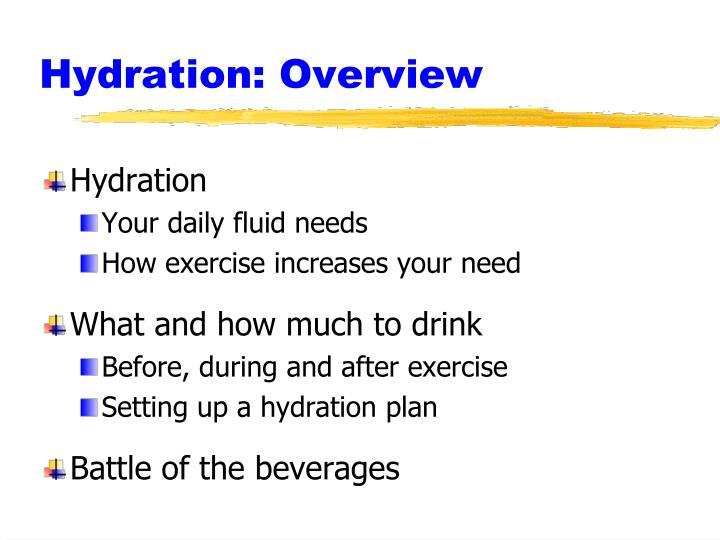 Hydration overview