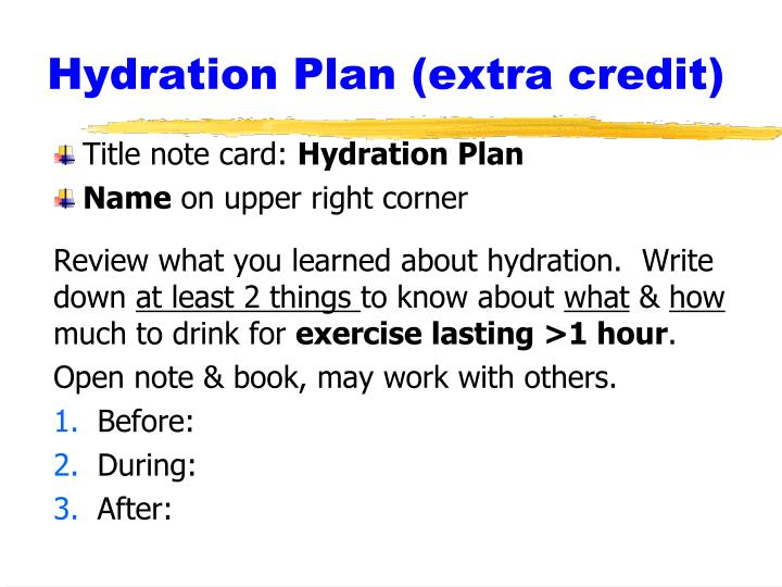 Hydration Plan (extra credit)