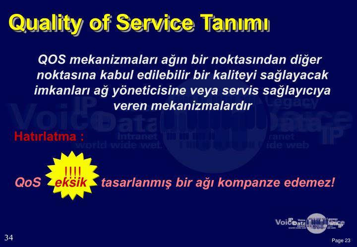 Quality of Service Tanımı