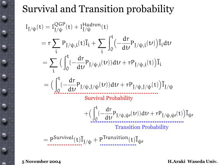 Survival and Transition probability