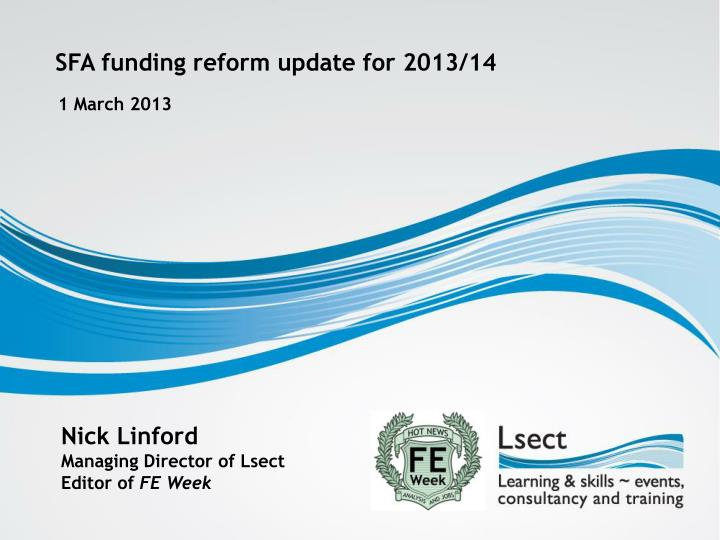 SFA funding reform update for 2013/14