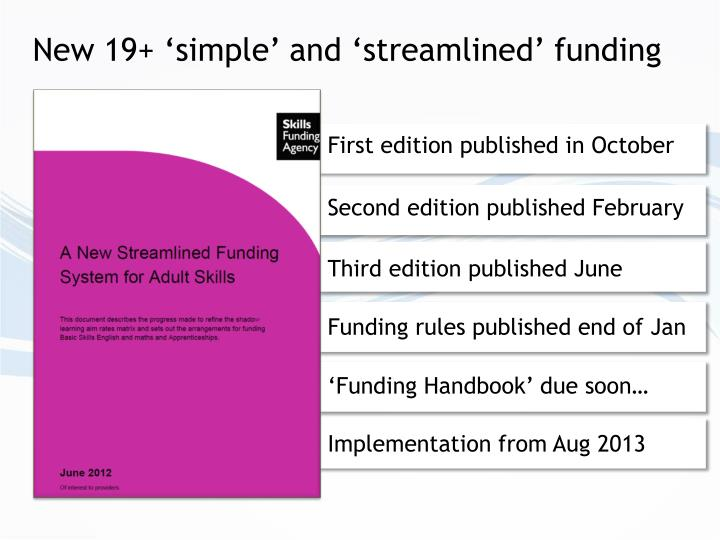 New 19+ 'simple' and 'streamlined' funding