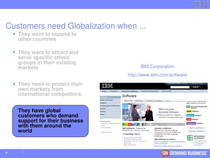 Customers need Globalization when ...