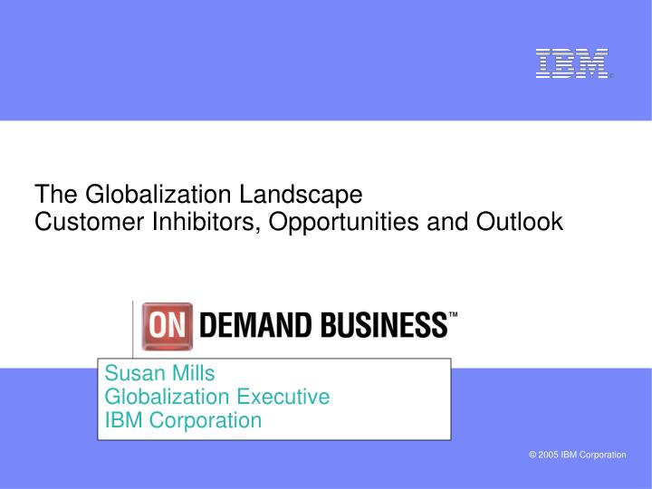 Susan mills globalization executive ibm corporation