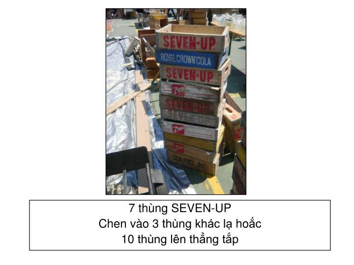 7 thùng SEVEN-UP