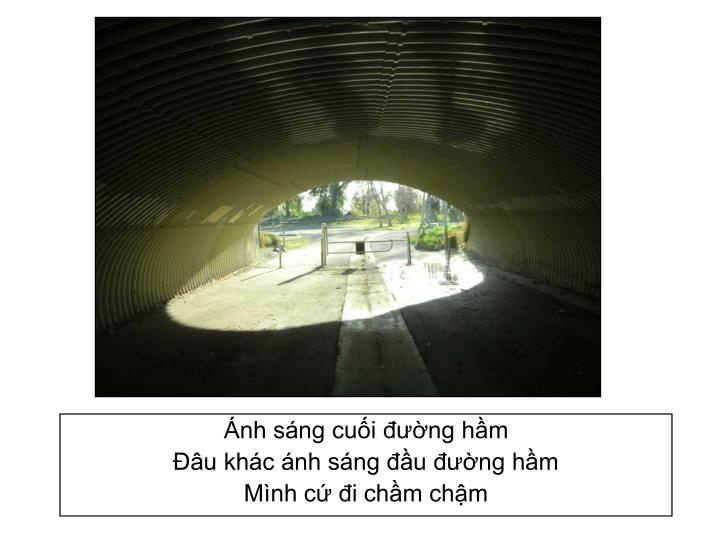 Ánh sáng cuối đường hầm