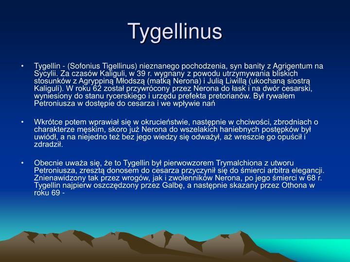 Tygellinus
