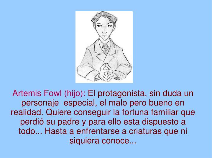 Artemis Fowl (hijo):
