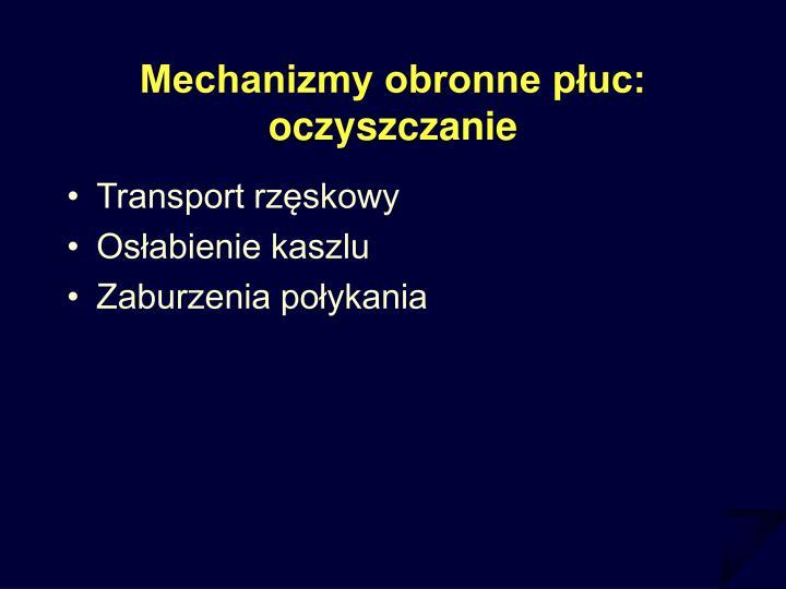 Mechanizmy obronne płuc: oczyszczanie