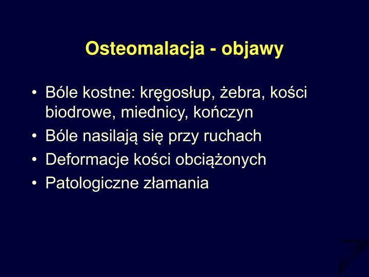 Osteomalacja - objawy