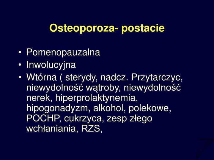 Osteoporoza- postacie
