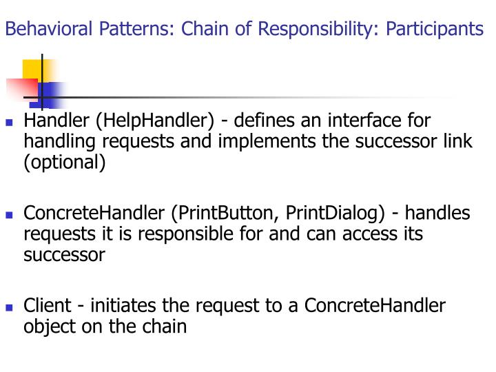 Behavioral Patterns: Chain of Responsibility: Participants