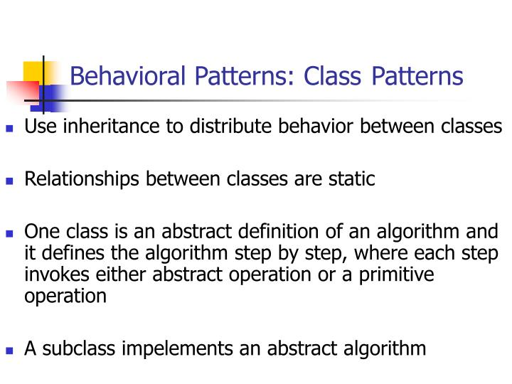 Behavioral Patterns: Class
