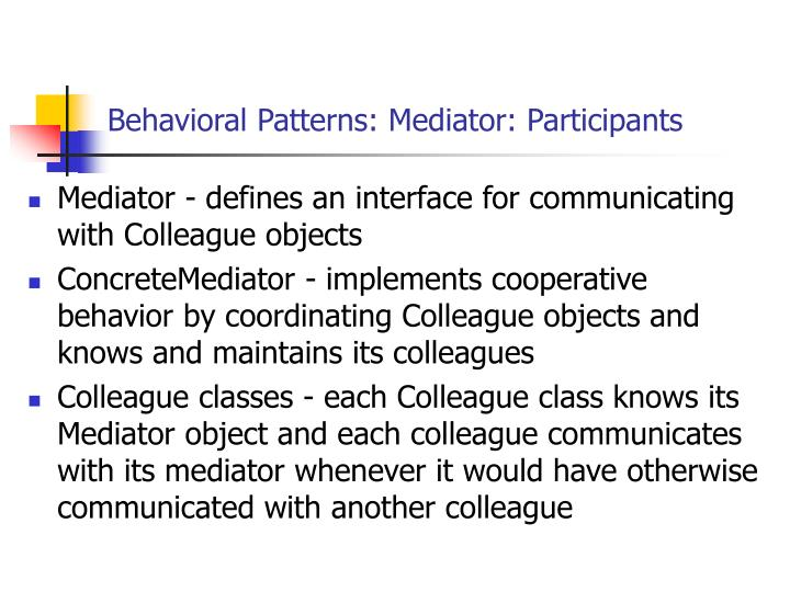 Behavioral Patterns: Mediator: Participants