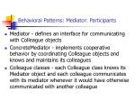 behavioral patterns mediator participants