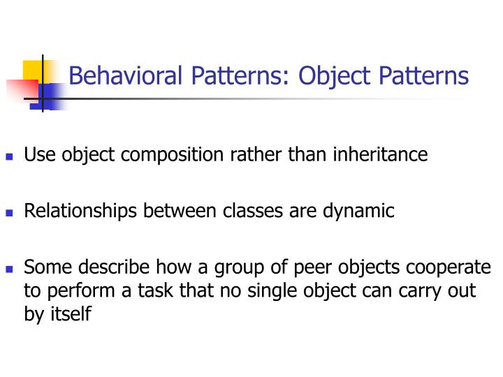 Behavioral Patterns: Object
