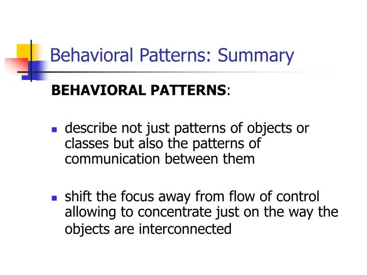 Behavioral Patterns: Summary