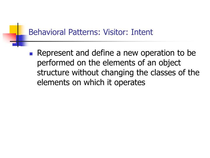 Behavioral Patterns: Visitor: Intent