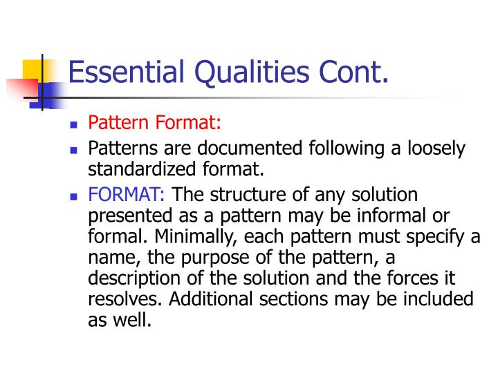 Essential Qualities Cont.