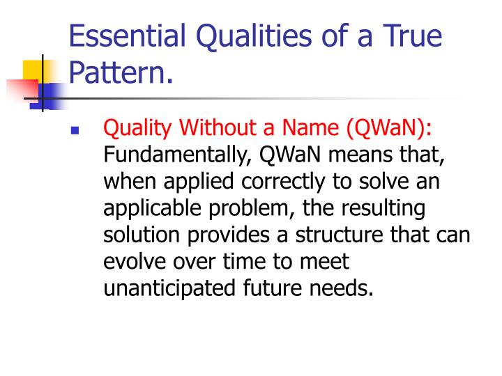 Essential Qualities of a True Pattern.