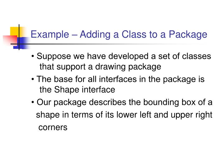Example – Adding a Class to a Package