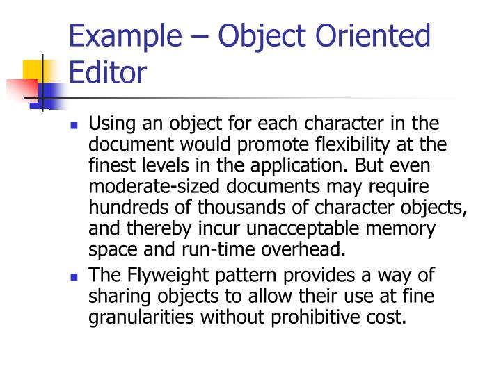 Example – Object Oriented Editor