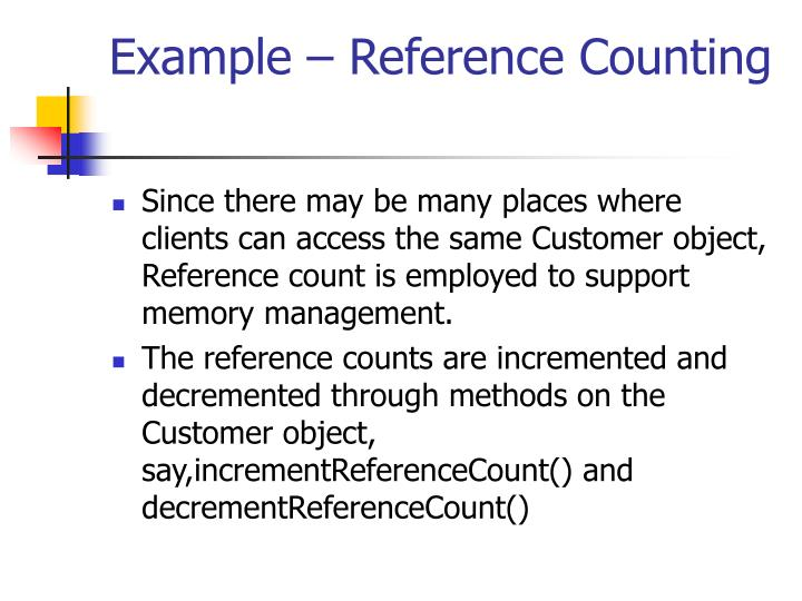 Example – Reference Counting