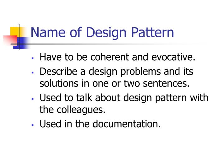 Name of Design Pattern