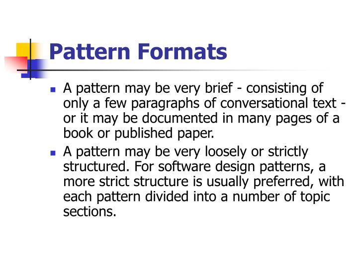 Pattern Formats