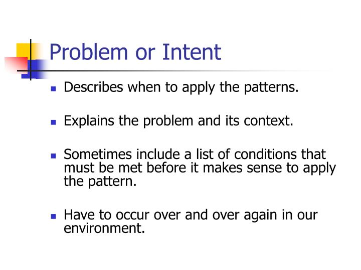 Problem or Intent
