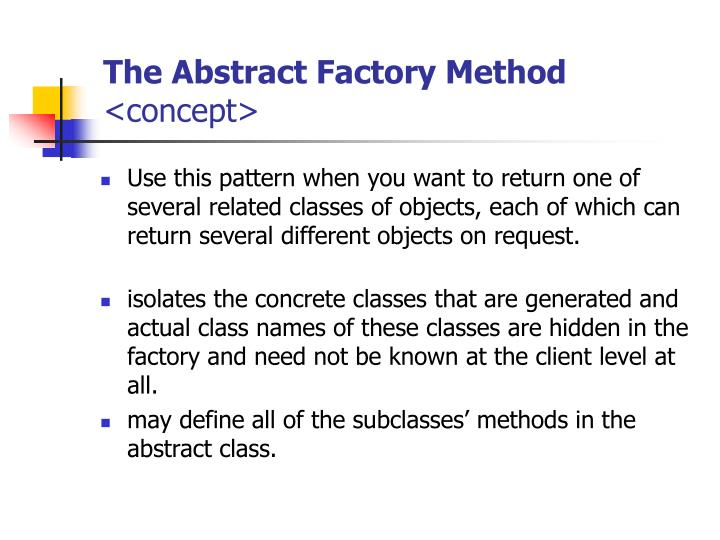 The Abstract Factory Method